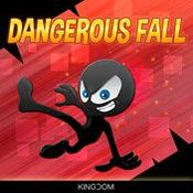 Dangerous Fall