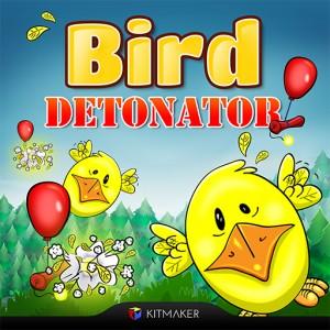 Bird Detonator